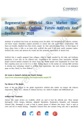 Regenerative Artificial Skin Market Promising Growth Opportunities Over 2026