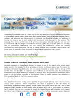 Gynecological Examination Chairs Market Foresight Research Report to 2026