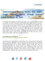Gastrointestinal Devices Market to Register Unwavering Growth By 2026