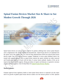 Spinal Fusion Devices Market Size & Share to See Modest Growth Through 2026
