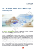 Life Cell Imaging Market Value Projected to Expand by 2018-2026