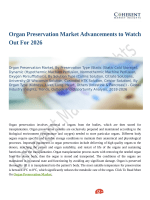 Organ Preservation Market is Anticipated to Show Growth by 2026