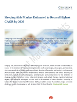 Sleeping Aids Market Estimated to Record Highest CAGR by 2026