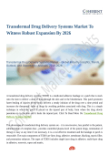 Transdermal Drug Delivery Systems Market To Witness Robust Expansion By 2026