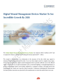 Digital Wound Management Devices Market To Witness Robust Expansion By 2026