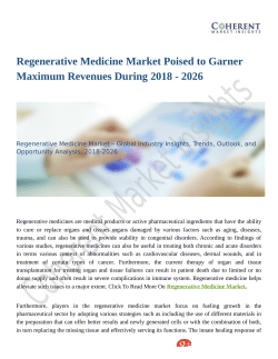 Regenerative Medicine Market Poised to Garner Maximum Revenues During 2018 - 2026