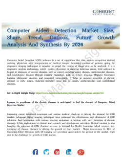 Computer Aided Detection Market: The Evolution of Future Healthcare Industry