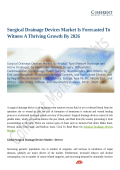 Surgical Drainage Devices Market Advancements to Watch Out For 2026