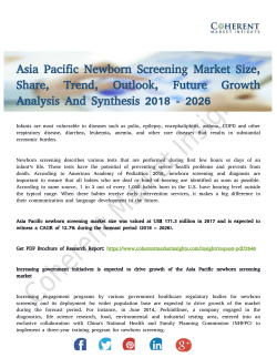 Asia Pacific Newborn Screening Market is Progressing Towards a Strong Growth By 2026