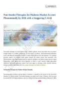 Non-Insulin Therapies for Diabetes Market Revenue Growth Predicted by 2026