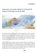 Laboratory Accessories Market to Reap Excessive Revenues by 2026