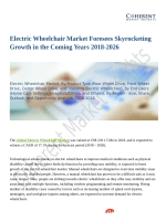 Electric Wheelchair Market Health Improvement Aspects, Expert Reviews, Research 2018 to 2026