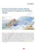 Perfusion System Market Demands and Growth Prediction 2018 to 2026