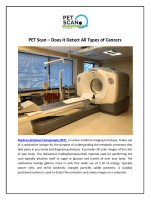 PET Scan – Does it Detect All Types of Cancers