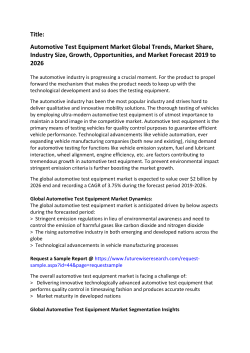 Automotive Test Equipment Market Global Trends, Market Share, Industry Size, Growth, Opportunities, and Market Forecast 2019 to 2026