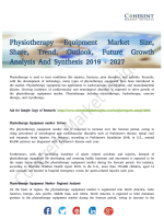 Physiotherapy Equipment MarketPhysiotherapy Equipment Market Trends and Opportunities Forecast till 2027