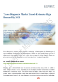 Tissue Diagnostic Market Trends Estimates High Demand By 2026