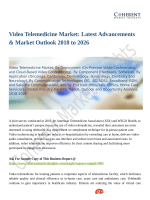 Video Telemedicine Market: Effect and Growth Factors Research and Projection 2018-2026