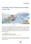 Oral Biologics Market Enhancement in Medical Sector 2018 to 2026