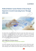 Medical Robotic System Market To Register Unwavering Growth by 2026