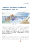 Leishmaniasis Treatment Market Estimated to Record Highest CAGR by 2026