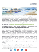 Tracheal Tube and Airway Products Market