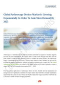 Global Arthroscopy Devices Market Set for Rapid Growth And Trend by 2025