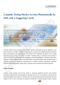 Cannabis Testing Market Accrues Phenomenally by 2026 with a Staggering CAGR