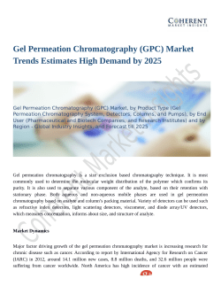 Gel Permeation Chromatography (GPC) Market Set for Rapid Growth And Trend by 2025
