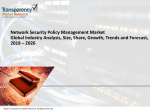 Network Security Policy Management Market Global Industry Analysis, Size, Share, Growth, Trends and Forecast, 2018 – 2026