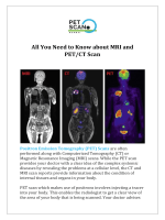 All You Need to Know about MRI and PET