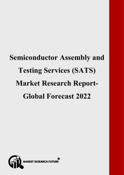 Semiconductor Assembly and Testing Services (SATS) Market